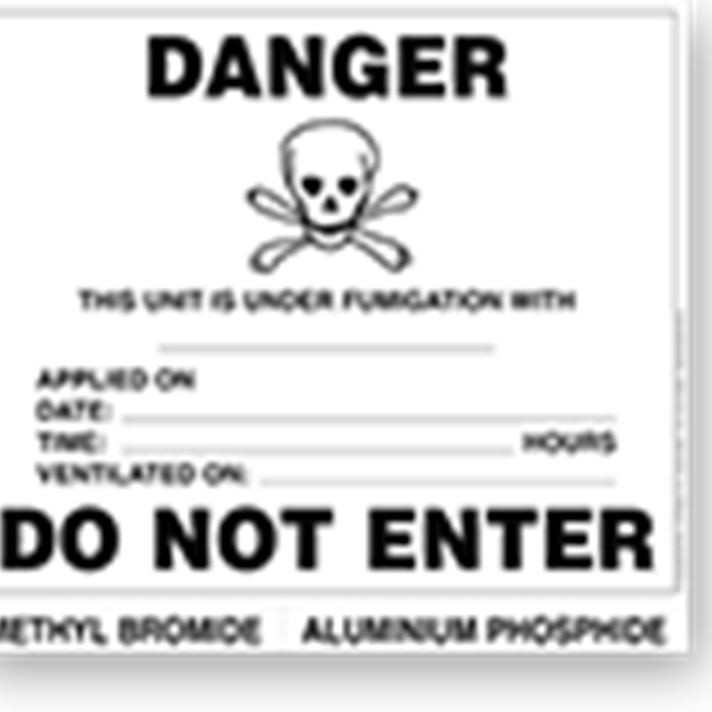 Do Not Enter / Fumigation Warning